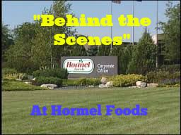 """A """"Behind the Scenes"""" Look at Hormel Foods"""